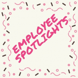 Get to know our staff with our Employee Spotlights!